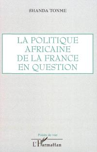 La politique africaine de la France en question