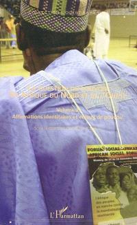 La question du pouvoir en Afrique du Nord et de l'Ouest. Volume 2, Affirmations identitaires et enjeux de pouvoir