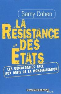 La résistance des Etats : les démocraties face aux défis de la mondialisation