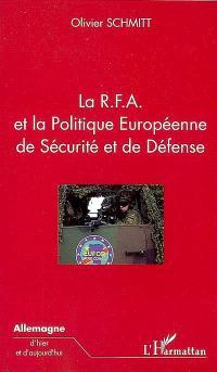 La RFA et la politique européenne de sécurité et de défense