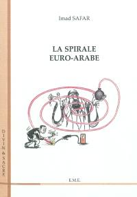 La spirale euro-arabe