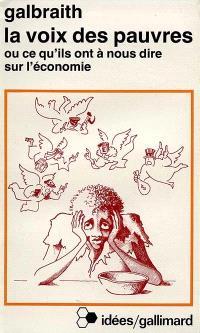 La Voix des pauvres ou Ce qu'ils ont à nous dire sur l'économie