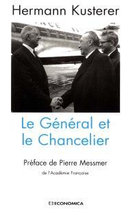 Le Général et le Chancelier
