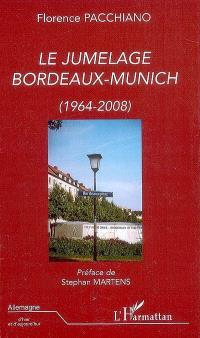 Le jumelage Bordeaux-Munich, 1964-2008
