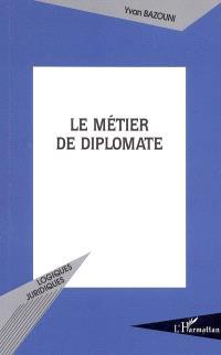 Le métier de diplomate