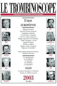 Le trombinoscope 2003 : Union européenne