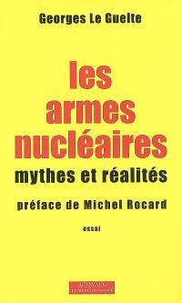 Les armes nucléaires : mythes et réalités