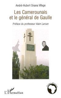 Les Camerounais et le général de Gaulle