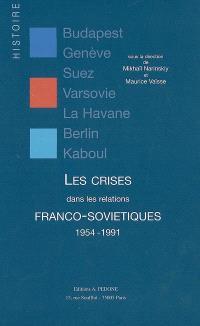 Les crises dans les relations franco-soviétiques : 1954-1991