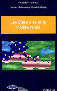 Les Etats-Unis et la Méditerranée
