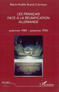 Les Français face à la réunification allemande : automne 1989-automne 1990