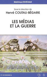 Les médias et la guerre