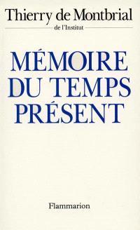 Mémoire du temps présent