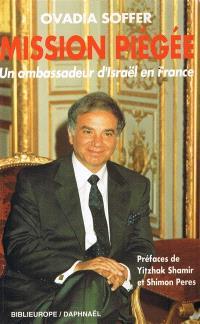 Mission piégée : un ambassadeur d'Israël en France