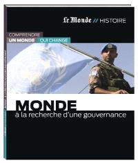 Monde : à la recherche d'une gouvernance