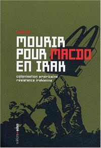 Mourir pour MacDo en Irak
