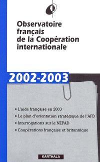 Observatoire français de la coopération internationale : rapport 2002-2003
