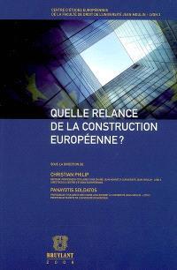 Quelle relance de la construction européenne ?