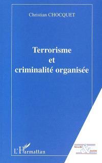 Terrorisme et criminalité organisée