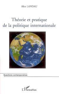 Théorie et pratique de la politique internationale