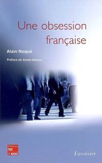 Une obsession française