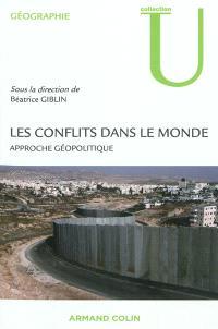 Les conflits dans le monde : approche géopolitique