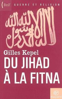 Du jihad à la fitna