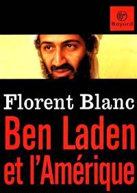 Ben Laden et l'Amérique