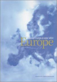 Donner corps à une idée Europe