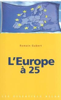 L'Europe à 25