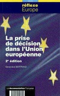 La prise de décision dans l'Union européenne
