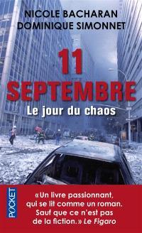 11 septembre : le jour du chaos