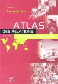 Atlas des relations internationales 2003
