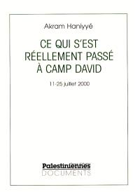 Ce qui s'est réellement passé à Camp David II