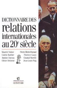 Dictionnaire des relations internationales au 20e siècle