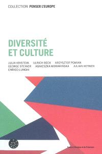 Diversité et culture = Diversity and culture