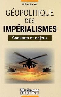 Géopolitique des impérialismes : constats et enjeux