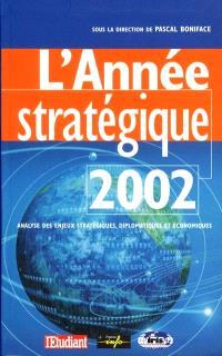 L'année stratégique 2002