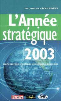 L'année stratégique 2003