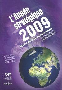 L'année stratégique 2009 : stratéco : analyse des enjeux internationaux