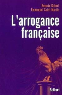 L'arrogance française