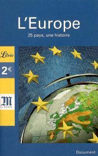 L'Europe : 25 pays, une histoire