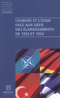 L'Europe et l'Otan face aux défis des élargissements de 1952 et 1954 : actes du colloque