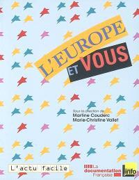 L'Europe et vous