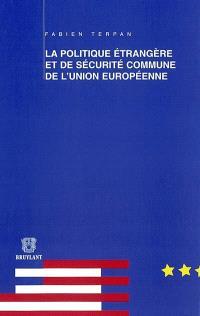 La politique étrangère et de sécurité commune de l'Union européenne