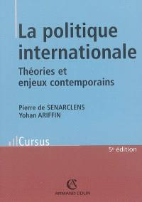 La politique internationale : théories et enjeux contemporains