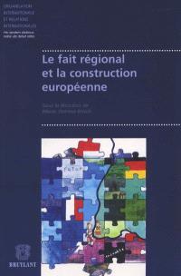 Le fait régional et la construction européenne
