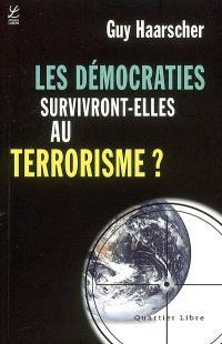 Les démocraties survivront-elles au terrorisme ?