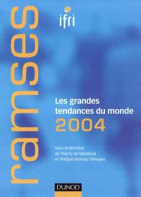 Ramses : rapport annuel mondial sur le système économique et les stratégies : les grandes tendances 2004