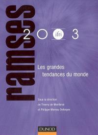 Ramses 2003 : rapport annuel mondial sur le système économique et les stratégies